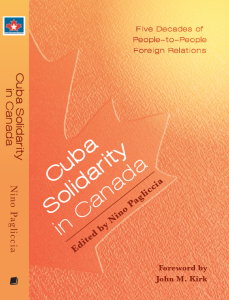 Carátula del libro Cuba Solidarity in Canada, de Nino Pagliccia